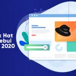 6 Tehnici seo Black Hat care ar trebui evitate in 2020