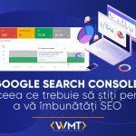 Google Search Console tot ceea ce trebuie să știți pentru a vă îmbunătăți SEO